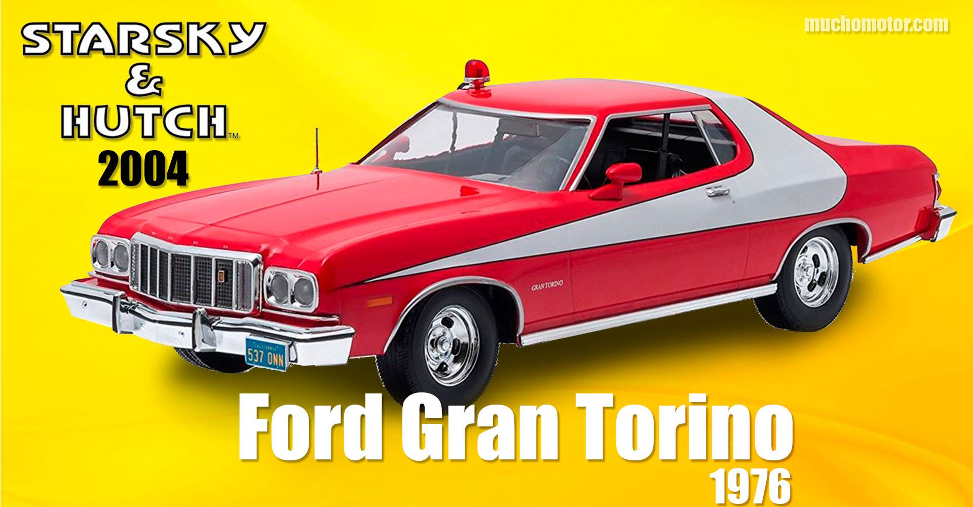 Coches Cine Starsky Hutch Ford Gran Torino 1976